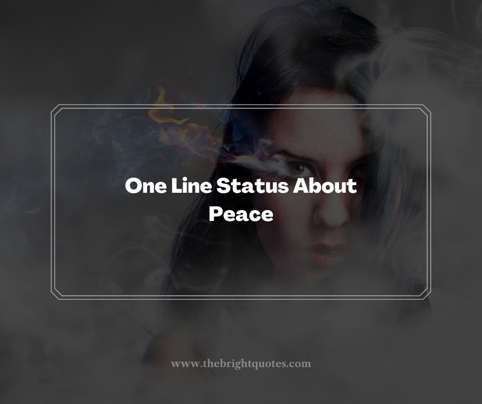 One Line Status About Peace