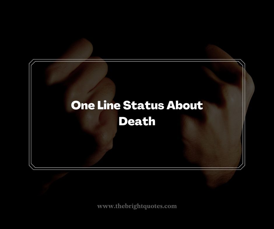 One Line Status About Death
