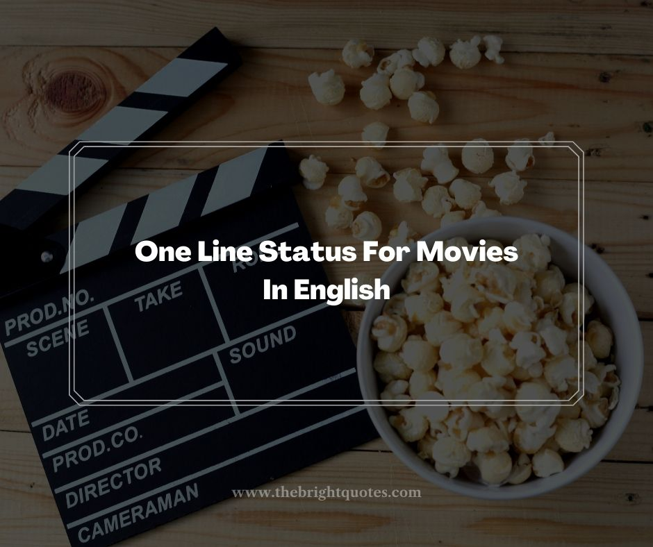 One Line Status For Movies In English