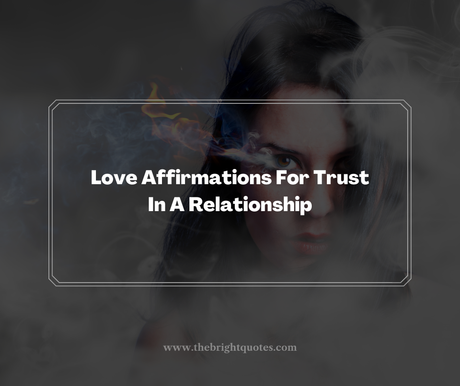Love Affirmations For Trust In A Relationship