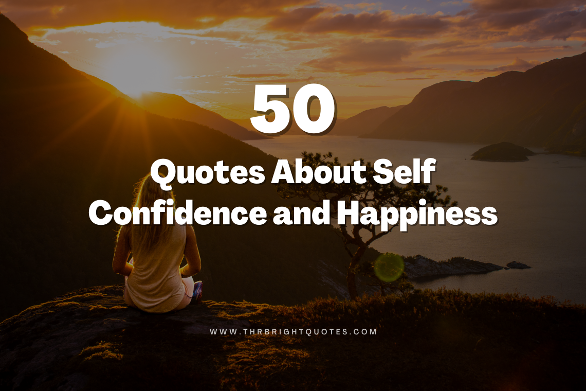 Quotes About Self Confidence and Happiness featured image