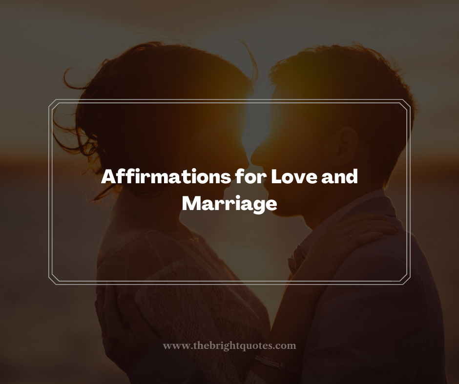 Affirmations for Love and Marriage