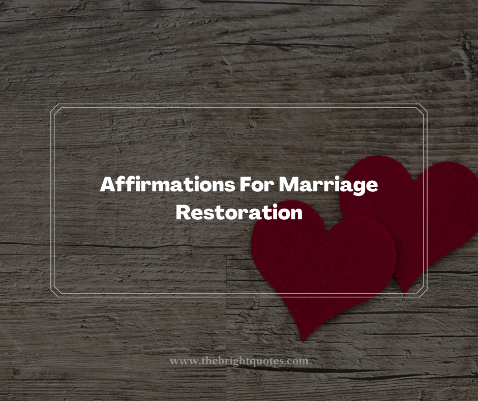 Affirmations For Marriage Restoration