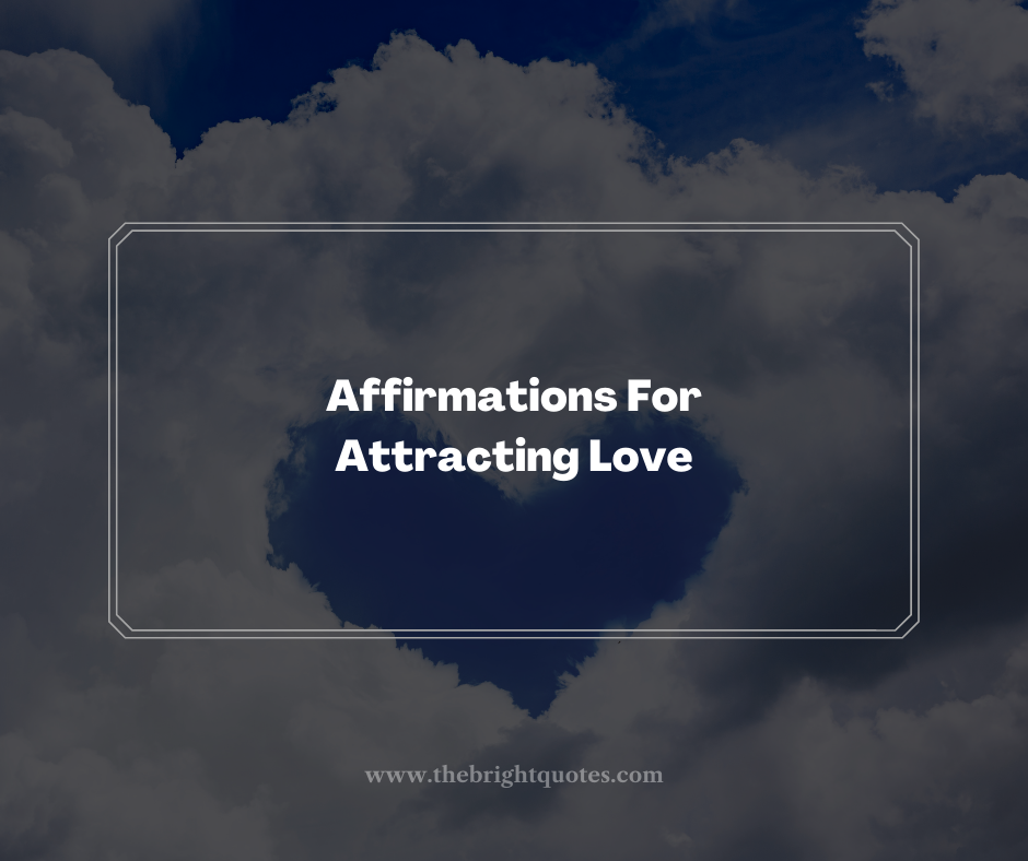 Affirmations For Attracting Love