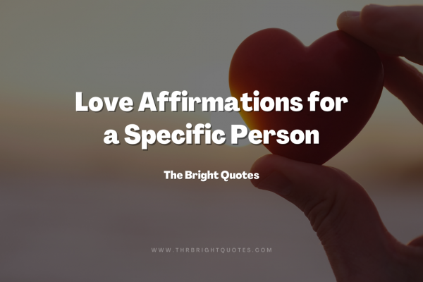Love Affirmations for a Specific Person featured image