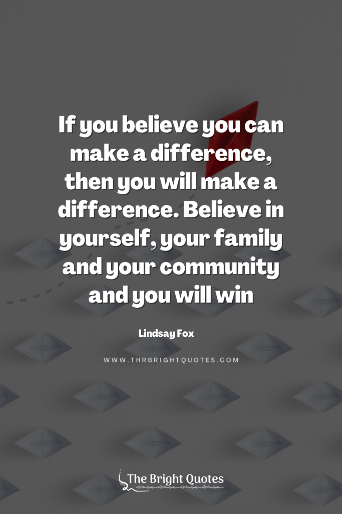 quotes about working together to make a difference