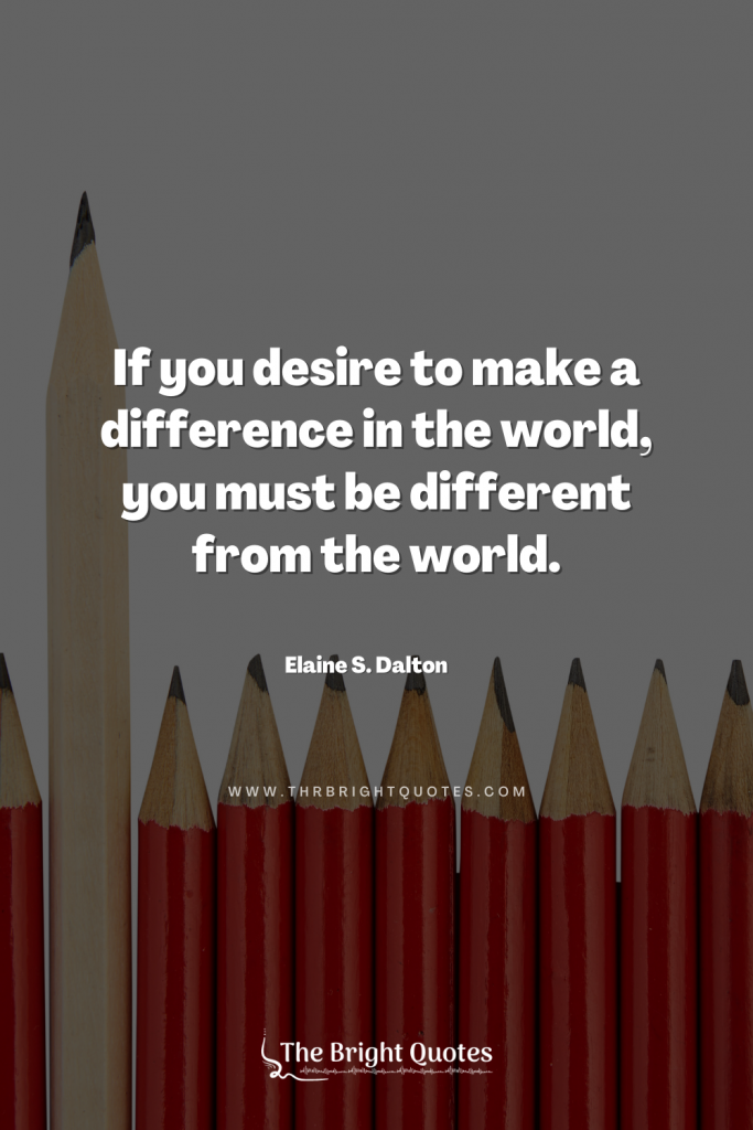 quotes about making a difference in someone's life