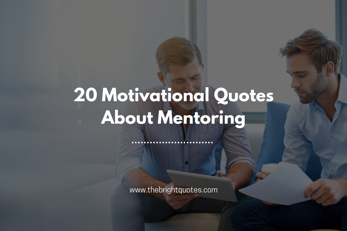 20 Motivational Quotes About Mentoring featured image