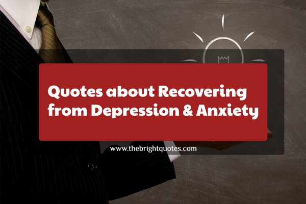 Quotes about Recovering from Depression & Anxiety featured image