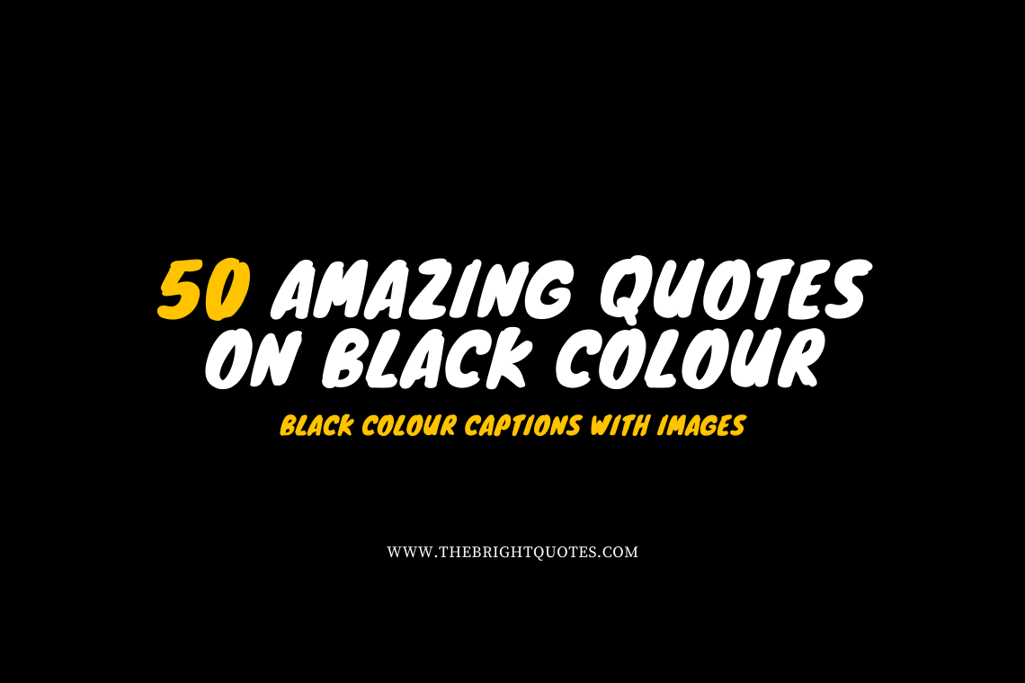 50 Amazing Quotes on Black Colour featured image