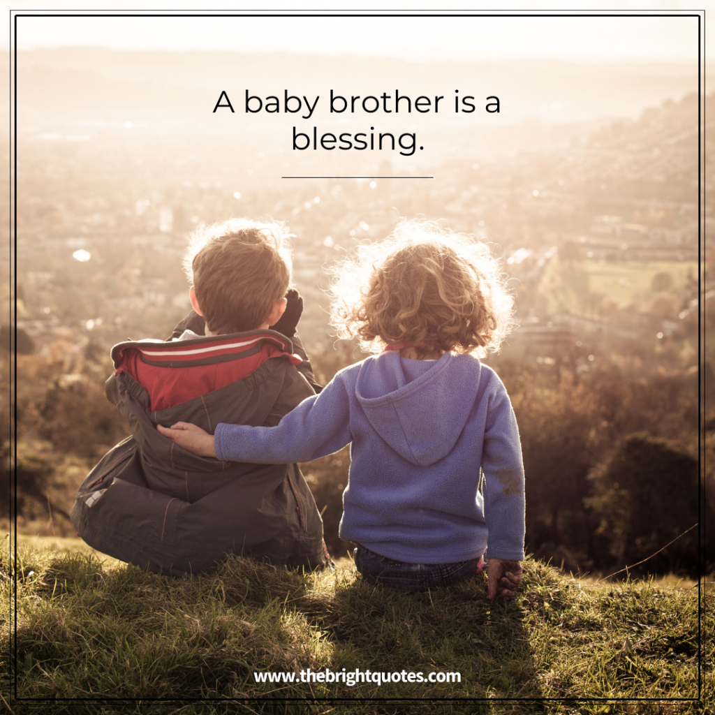 A baby brother is a blessing